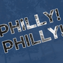 Philly! Philly!