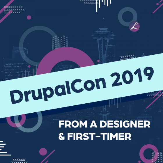 DrupalCon 2019: From a designer and first timer