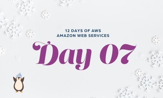 12 Days of AWS Day 1 written around snowflakes with a penguin wearing a winter hat