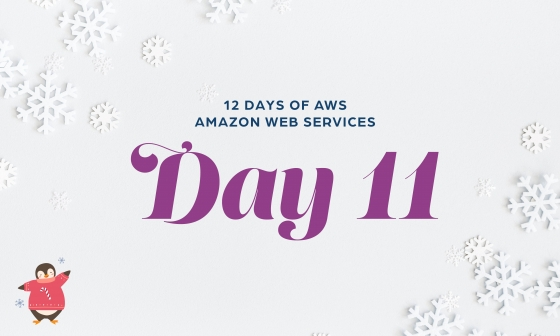 12 Days of AWS Day 12 written around snowflakes with a penguin wearing a candy cane sweater